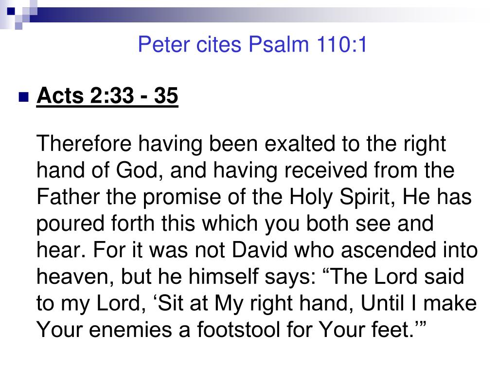 Peter cites Psalm 110:1