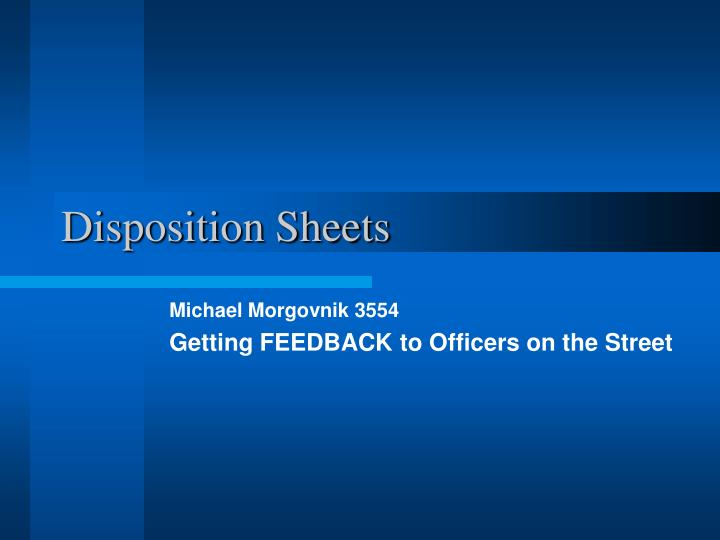 disposition sheets n.
