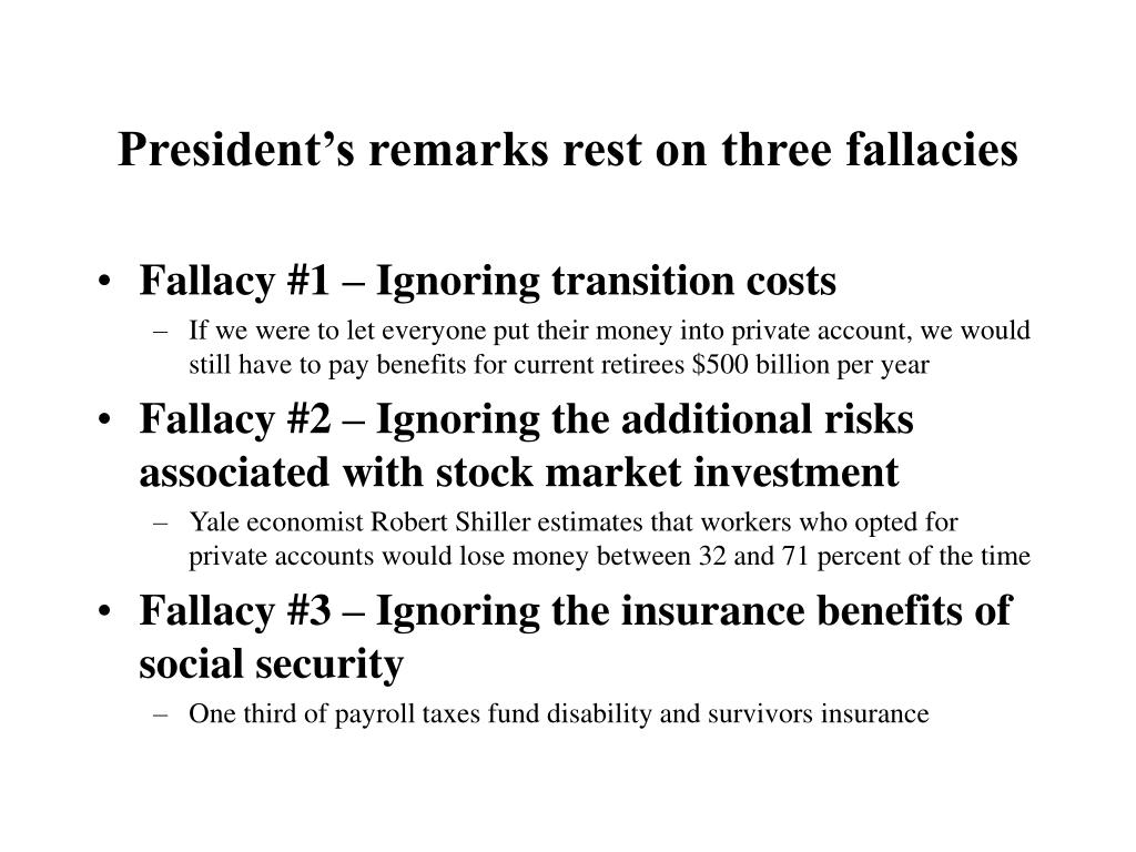 President's remarks rest on three fallacies
