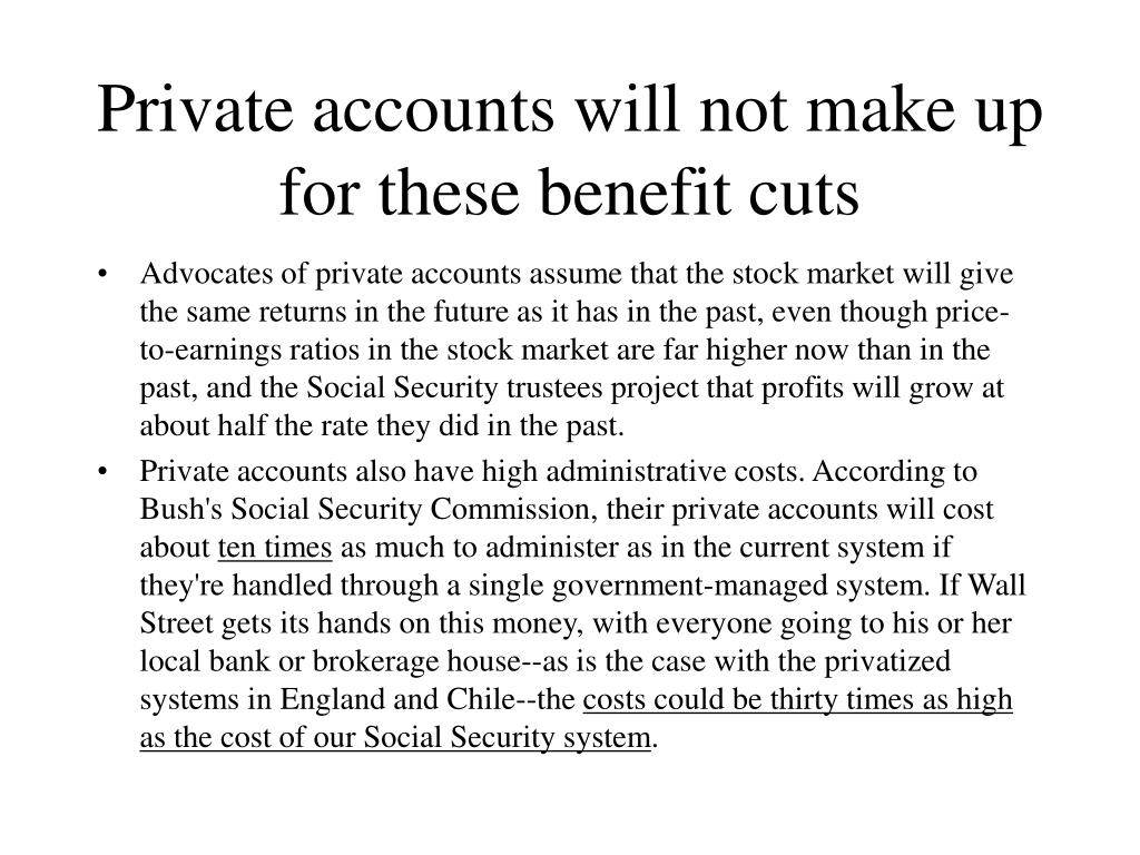 Private accounts will not make up for these benefit cuts