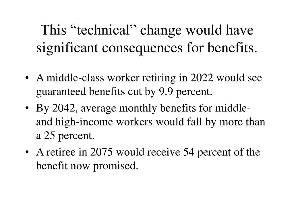 """This """"technical"""" change would have significant consequences for benefits."""