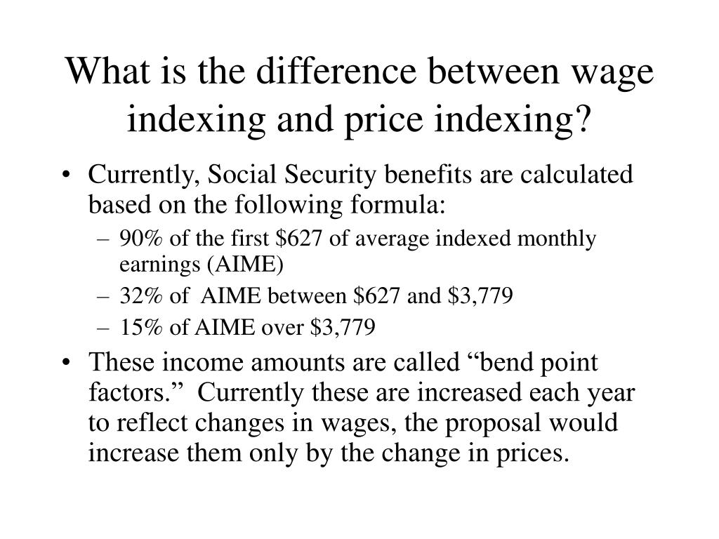 What is the difference between wage indexing and price indexing?