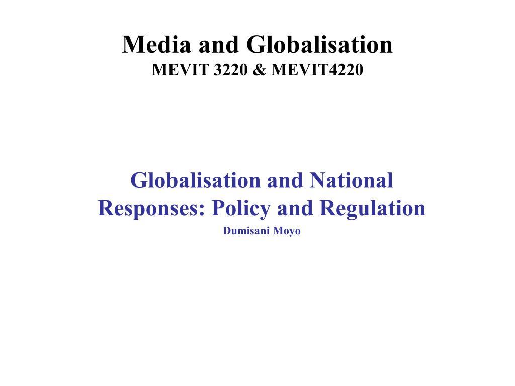 media and globalisation mevit 3220 mevit4220