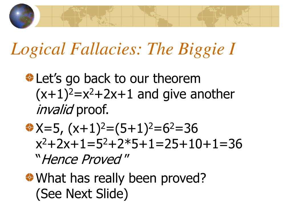 Logical Fallacies: The Biggie I