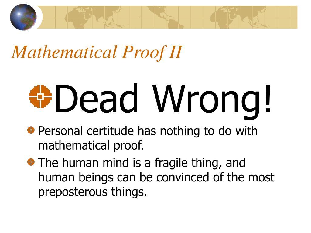 Mathematical Proof II