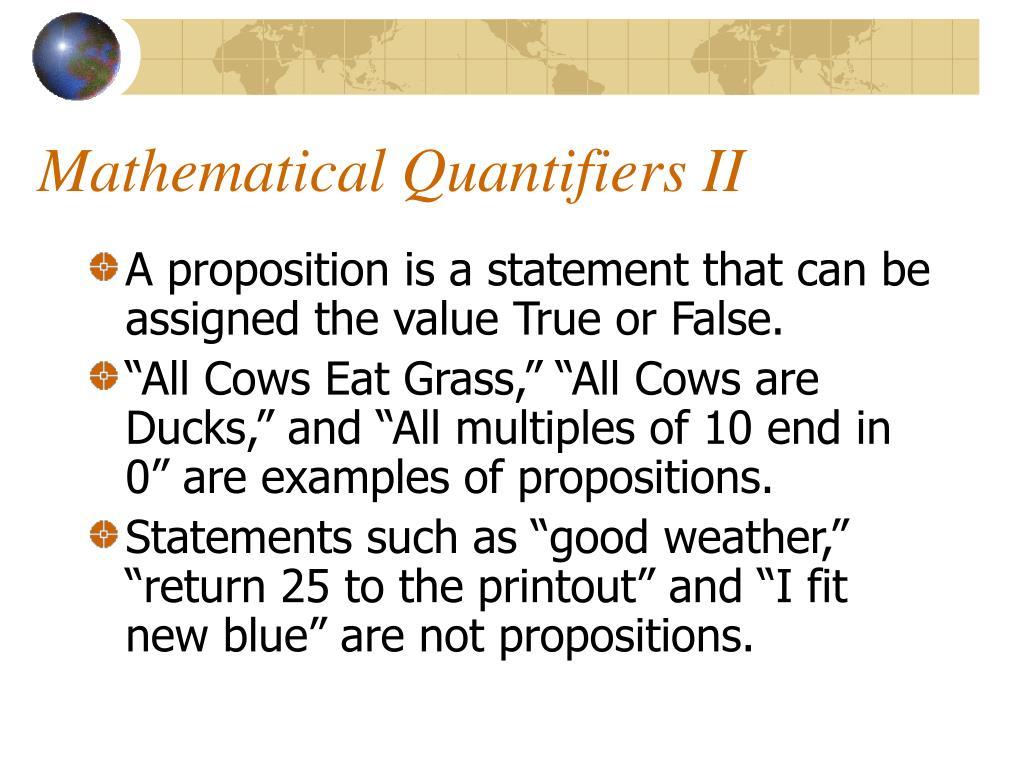 Mathematical Quantifiers II
