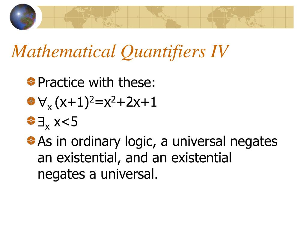 Mathematical Quantifiers IV