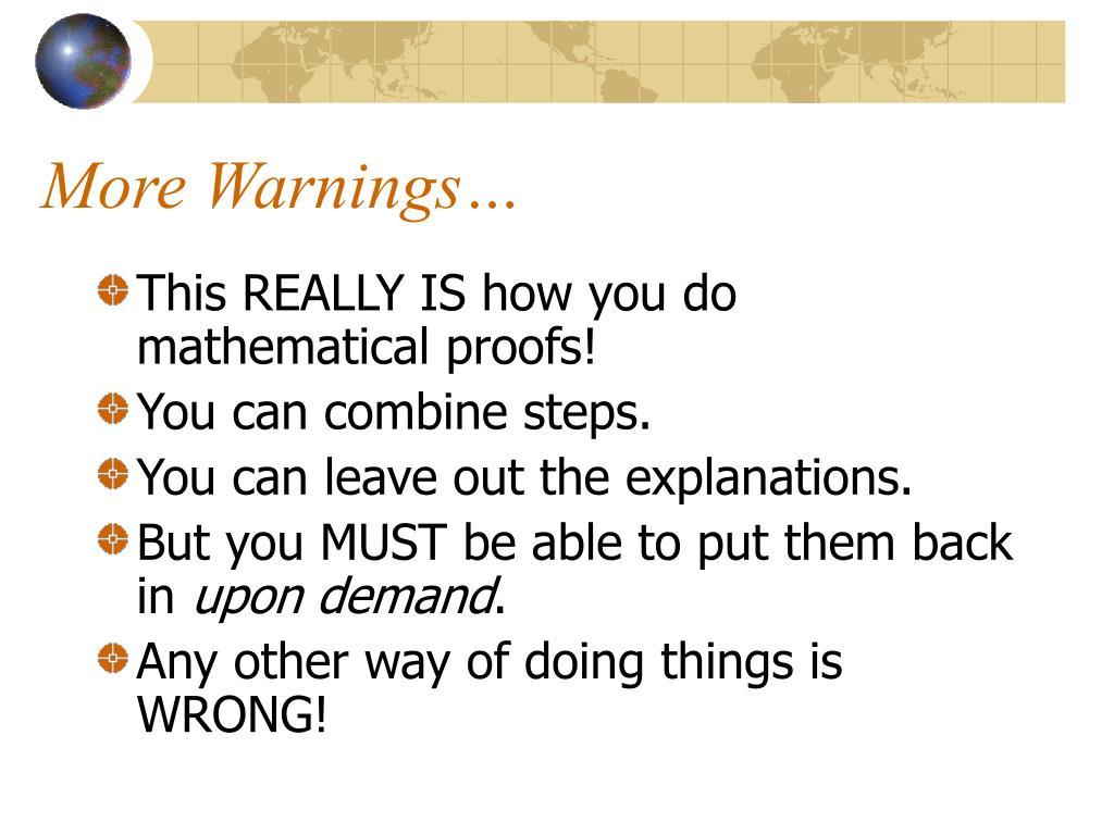 More Warnings…