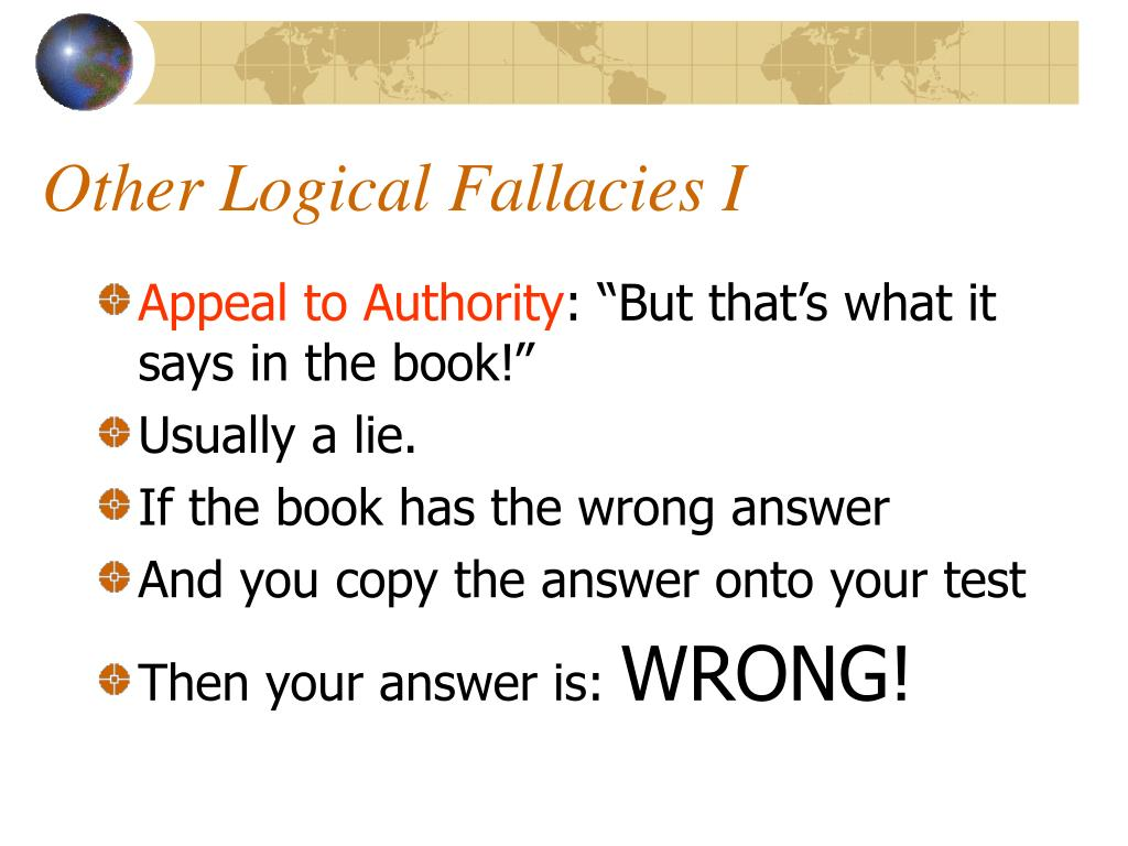 Other Logical Fallacies I