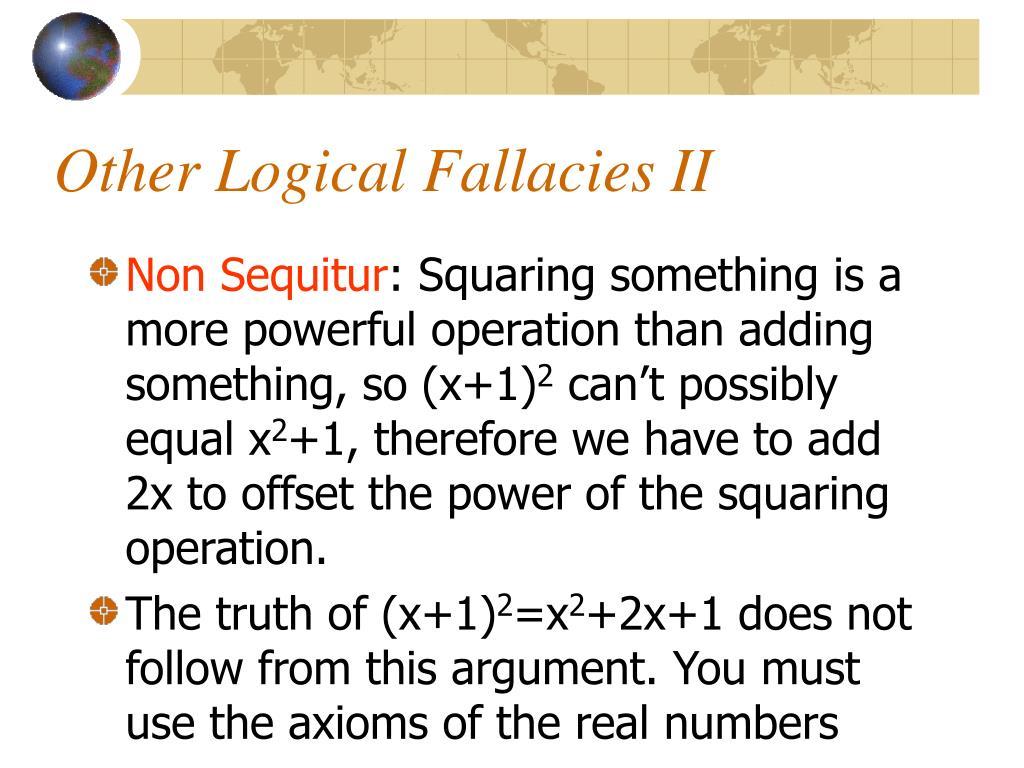 Other Logical Fallacies II