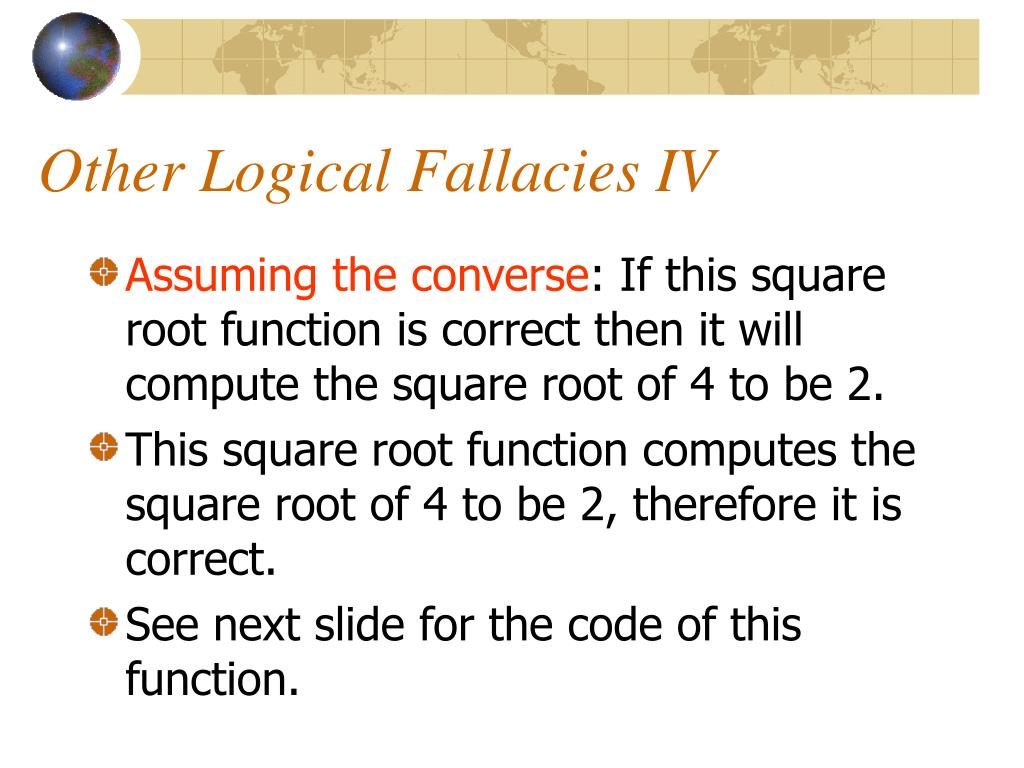 Other Logical Fallacies IV
