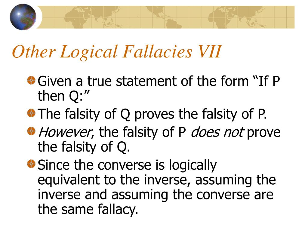 Other Logical Fallacies VII