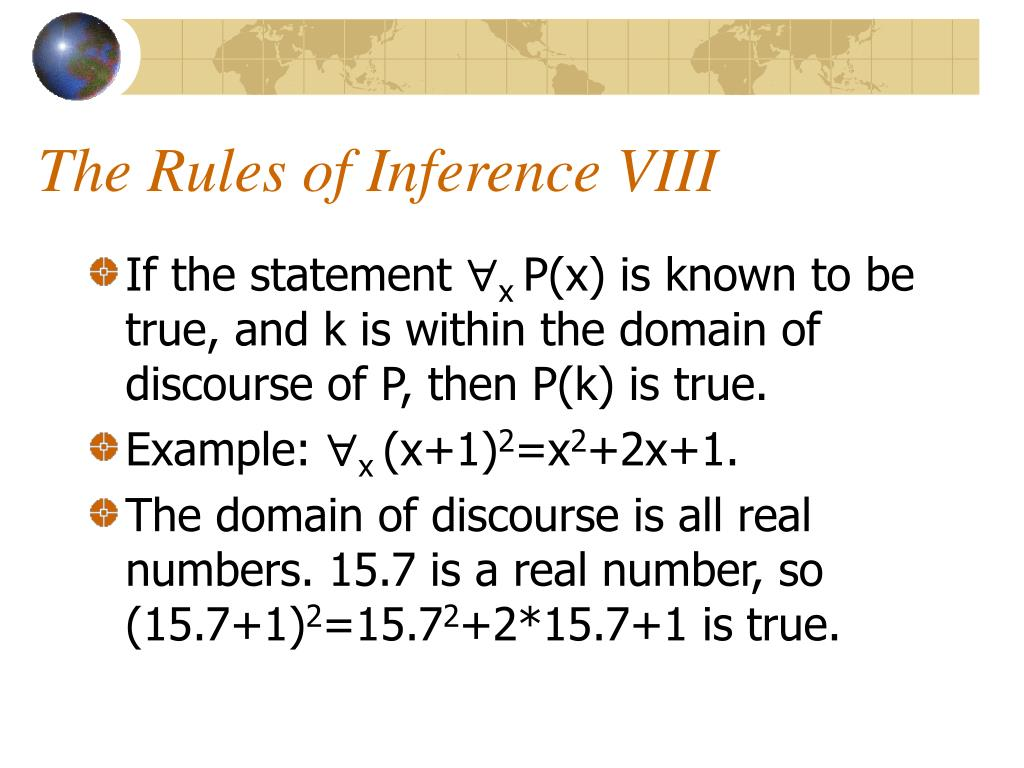 The Rules of Inference VIII