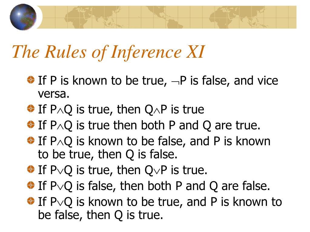 The Rules of Inference XI