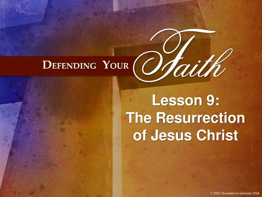 lesson 9 the resurrection of jesus christ l.