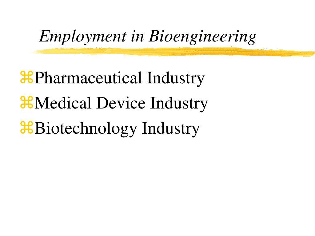 Employment in Bioengineering