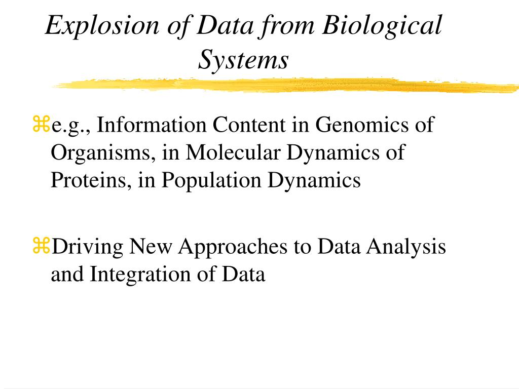 Explosion of Data from Biological Systems