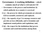 governance a working definition which contains much of what is relevant for ce