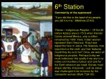 6 th station