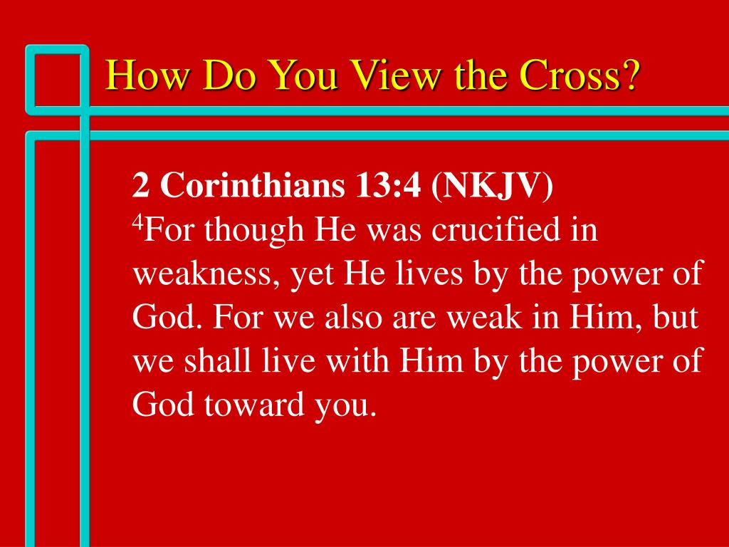 How Do You View the Cross?