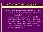 i see the suffering of christ6