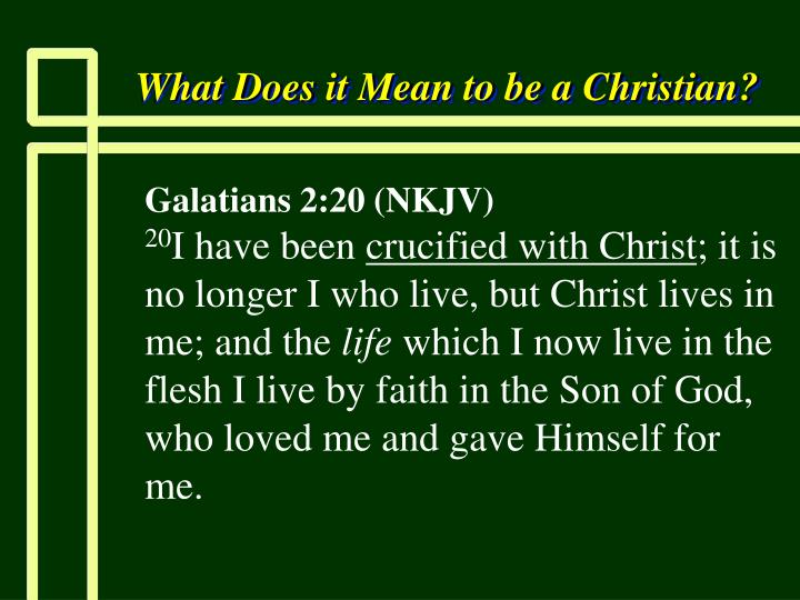 What does it mean to be a christian3
