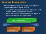 enhanced dependencies