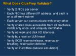 what does clusprep validate