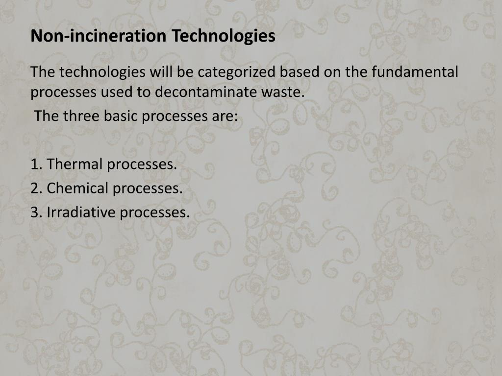 Non-incineration Technologies