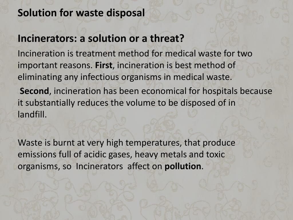 Solution for waste disposal