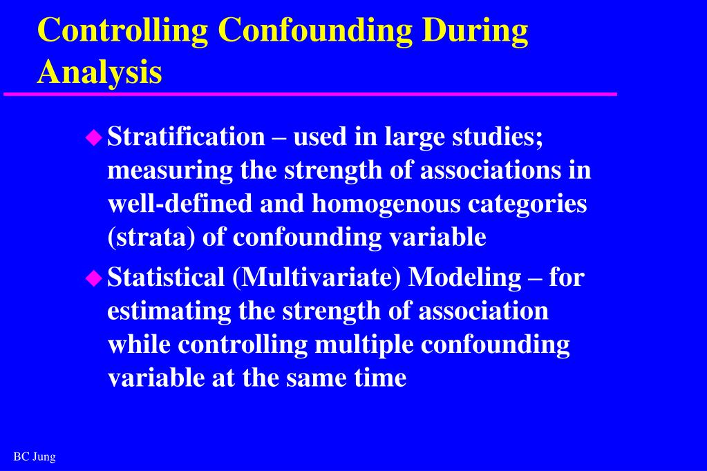 Controlling Confounding During Analysis