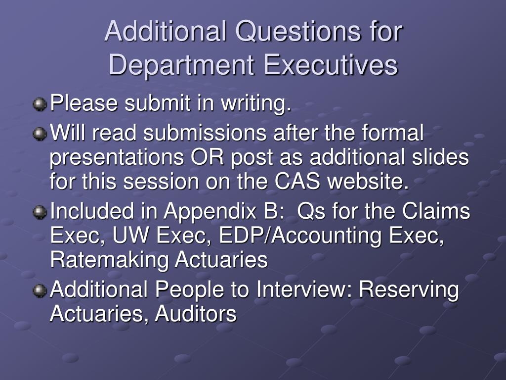 Additional Questions for Department Executives
