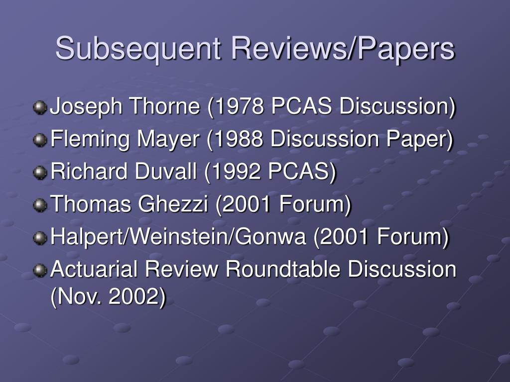 Subsequent Reviews/Papers