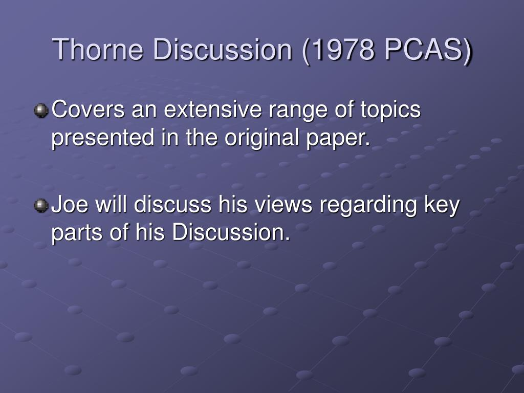 Thorne Discussion (1978 PCAS)