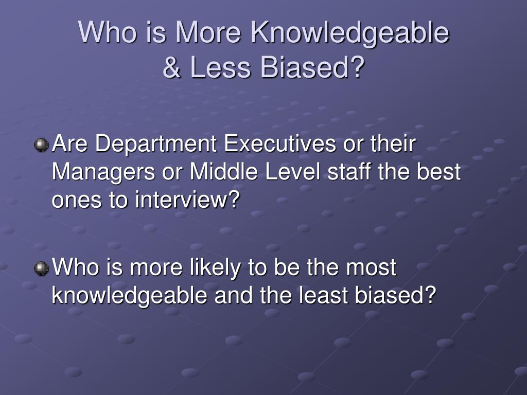 Who is More Knowledgeable