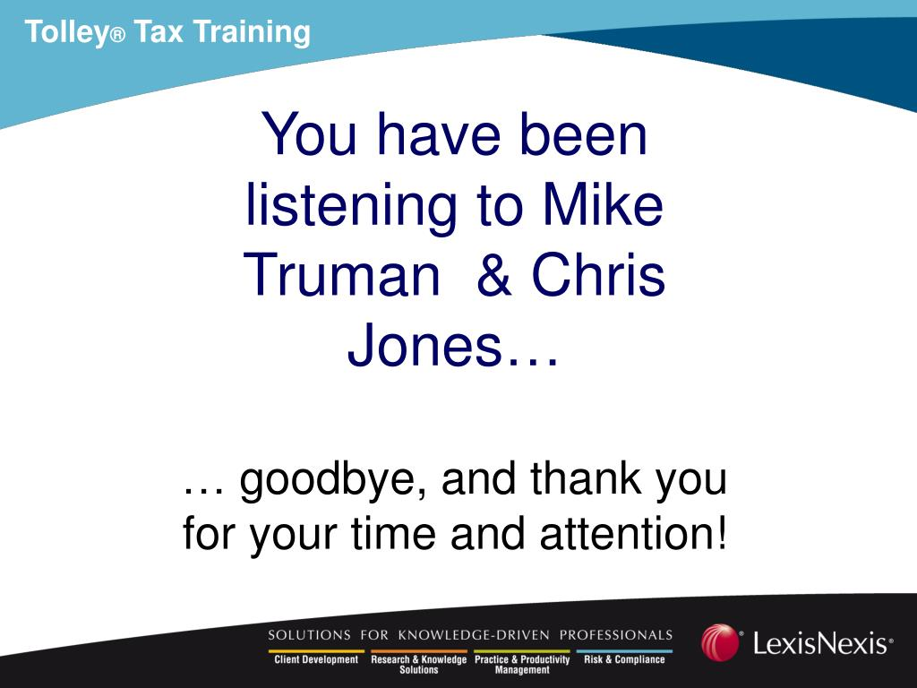 You have been listening to Mike Truman  & Chris Jones