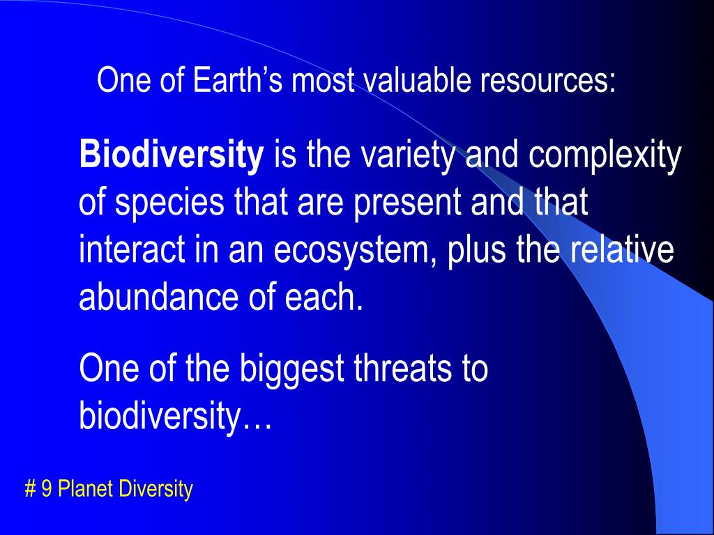 One of Earth's most valuable resources: