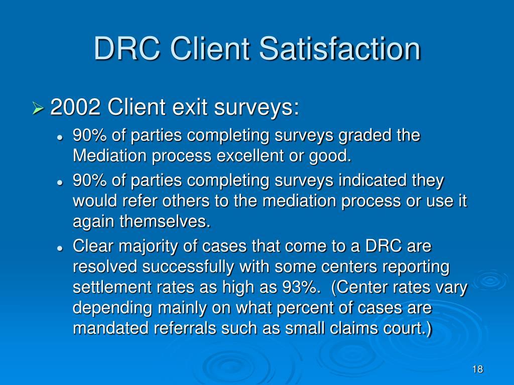 DRC Client Satisfaction