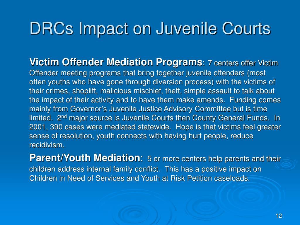 DRCs Impact on Juvenile Courts