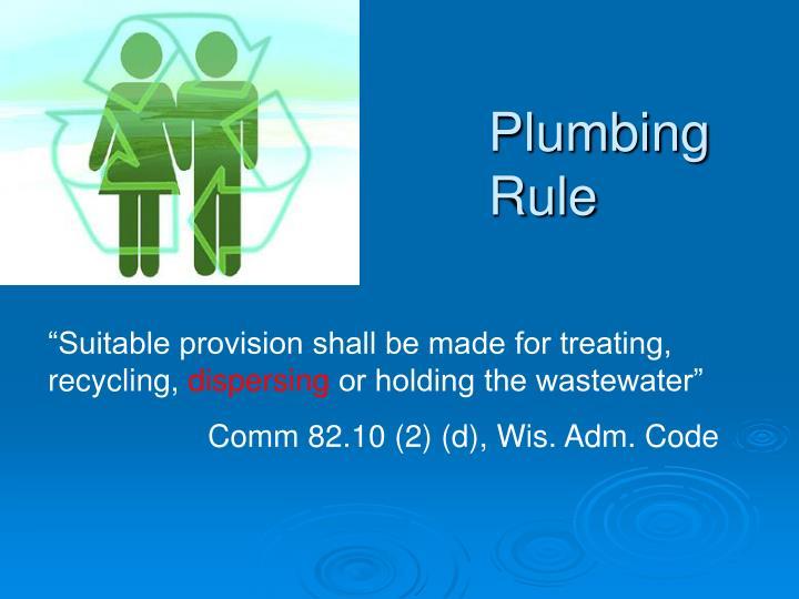 Plumbing Rule