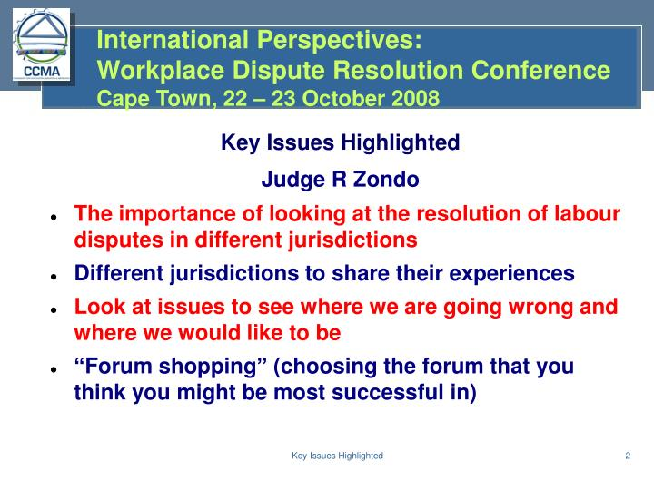 International perspectives workplace dispute resolution conference cape town 22 23 october 20082