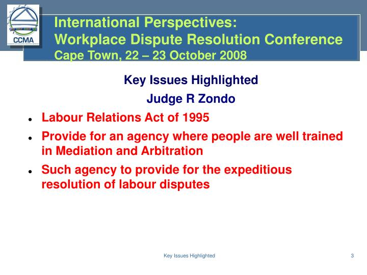 International perspectives workplace dispute resolution conference cape town 22 23 october 20083