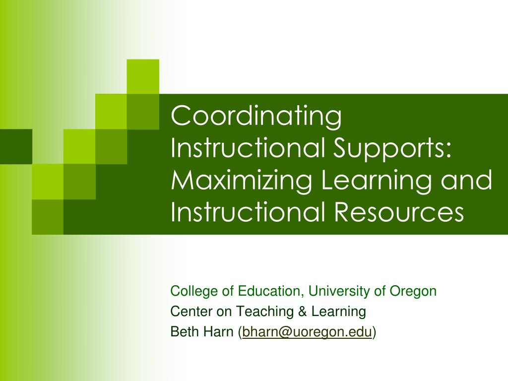 coordinating instructional supports maximizing learning and instructional resources l.