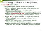 examining students within systems
