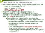 predicting later reading outcomes8