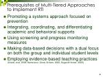 prerequisites of multi tiered approaches to implement rti