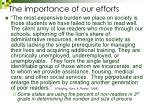 the importance of our efforts