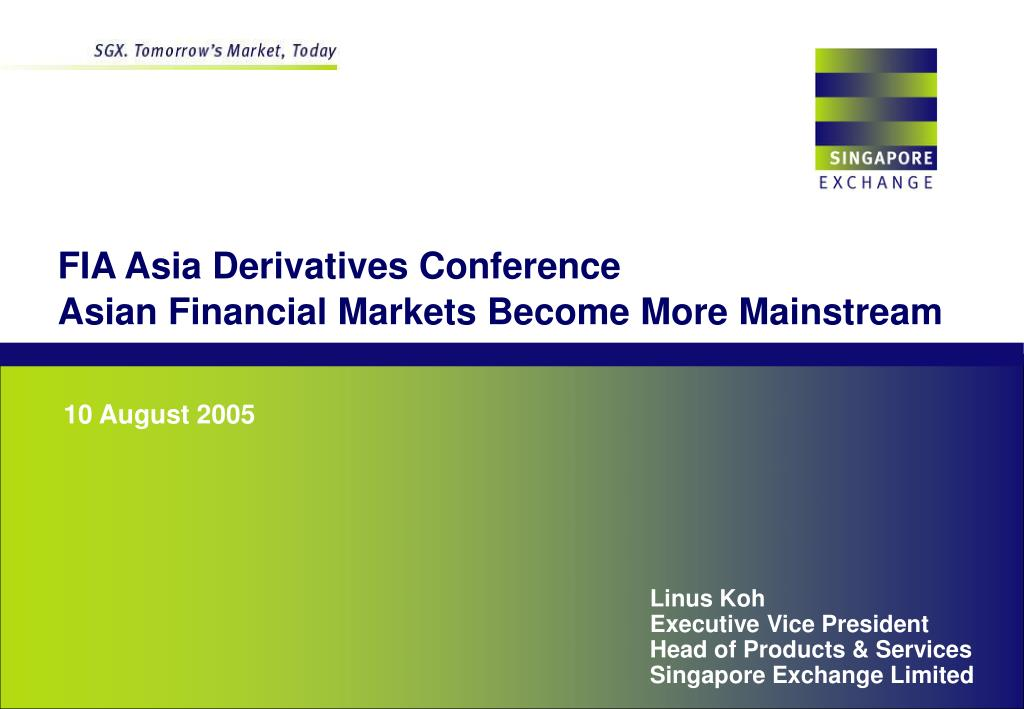 fia asia derivatives conference asian financial markets become more mainstream l.