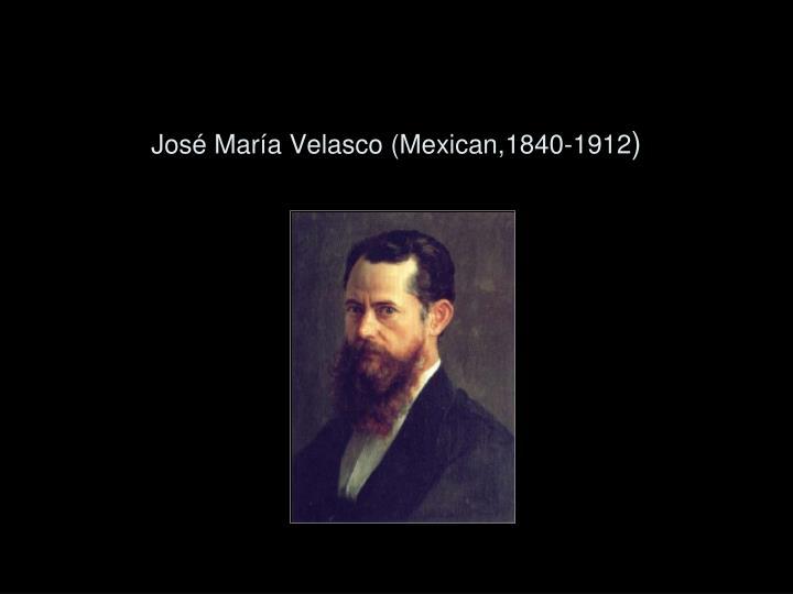 José María Velasco (Mexican,1840-1912