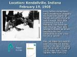 location kendallville indiana february 19 1908